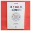 Yi King du thérapeute, Claude Pipitone