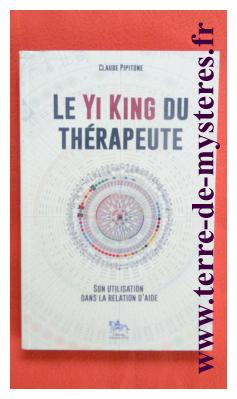 Le Yi King du thérapeute, son utilisation dans la relation d'aide