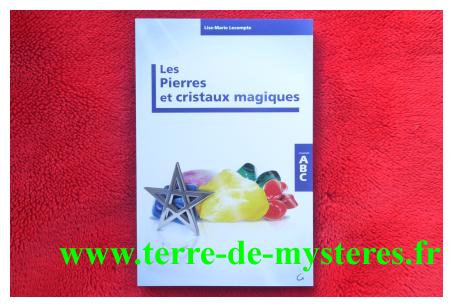 Pierres et Cristaux magiques, l'ABC