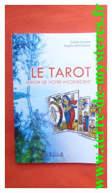 Tarot, Miroir de votre inconscient, pour un Tarot de la connaissance de soi