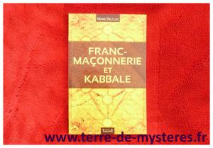 Franc-Maçonnerie et Kabbale : les liens secrets