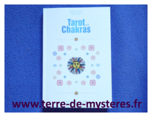 Tarot et Chakras : méthode de tirage et interprétation pour lier Tarot et Chakras