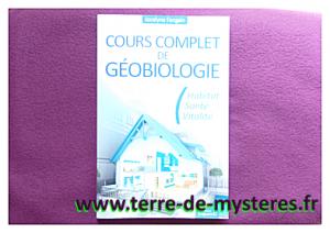 Débuter en géobiologie : cours complet de géobiologie