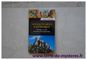 Hauts lieux Cathares : vestiges actifs de forces intemporelles