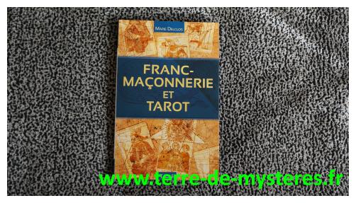 Franc-Maçonnerie et Tarot : l'étude des symboles cachés, Marie Delclos