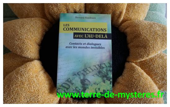 Communications avec l'au-delà : contacts et dialogues avec les mondes invisibles