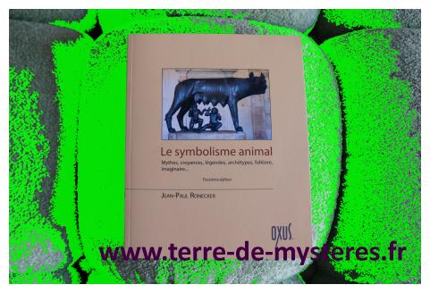 Le Symbolisme animal, mythes, croyances, légendes, archétypes, folklore, imaginaire